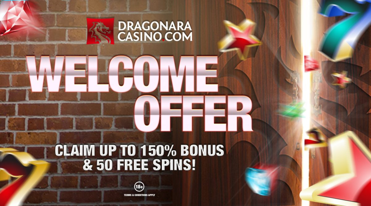 Dragonara New and Improved Welcome Bonus
