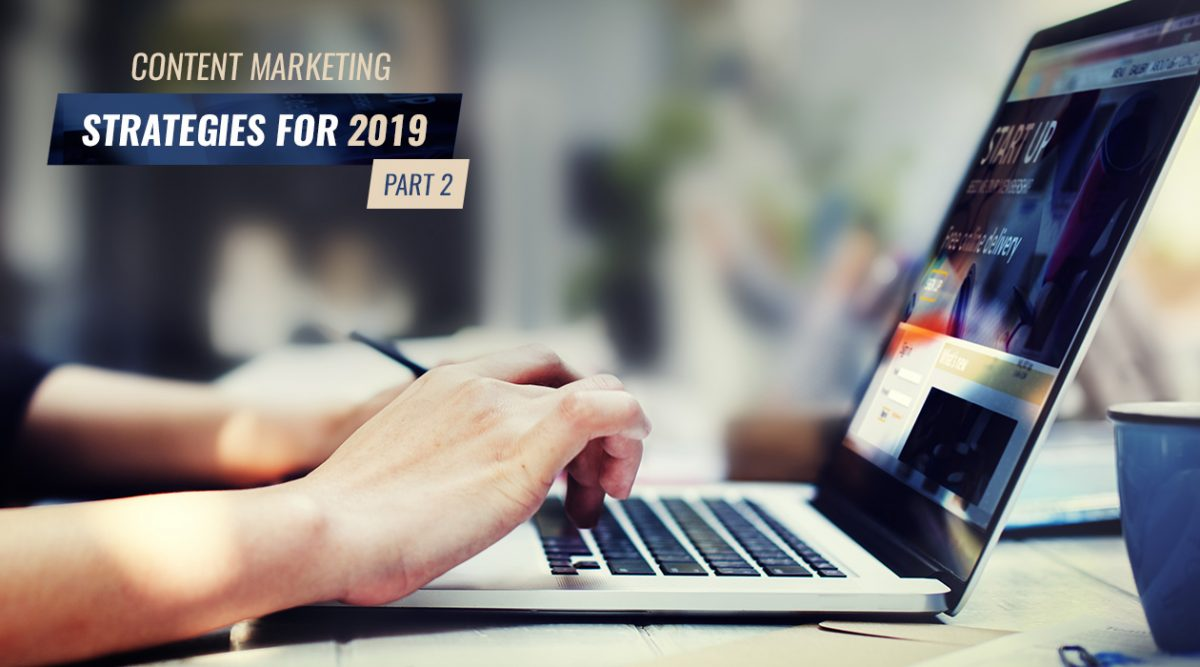 2019 Content Marketing Strategies Part 2