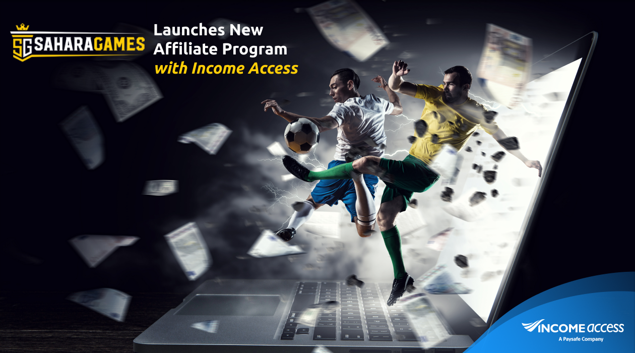 Sahara Games Launched New Affiliate Program with Income Access
